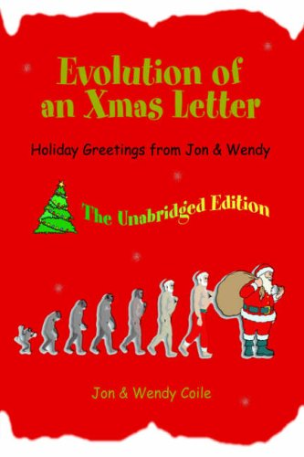 Evolution of an Xmas Letter By Jon Coile