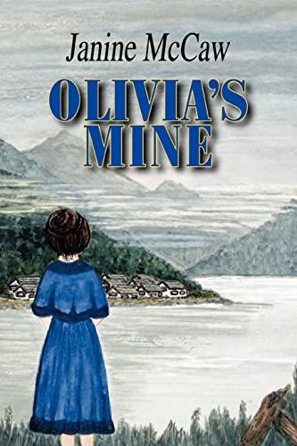 Olivia's Mine By Janine McCaw
