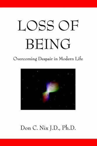 Loss of Being By Don C Nix J D Ph D