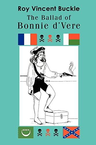 The Ballad of Bonnie d'Vere By Roy Vincent Buckle