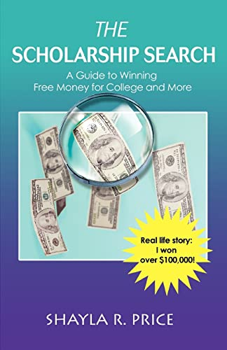 The Scholarship Search By Shayla R Price