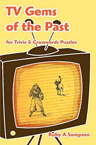 TV Gems of the Past By Ruby a Sampson