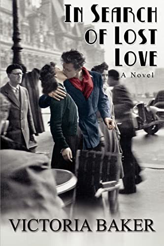 In Search of Lost Love By Victoria Elizabeth Baker