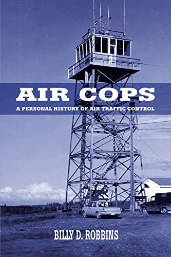 Air Cops By Billy D Robbins