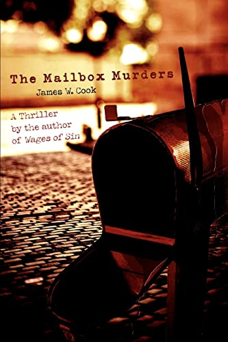 The Mailbox Murders By James W Cook (University of Michigan)