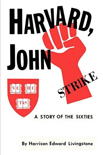 Harvard, John By Harrison Edward Livingstone