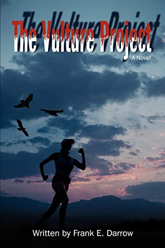 The Vulture Project By Frank E Darrow