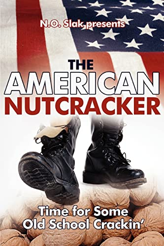 The American Nutcracker By N O Slak