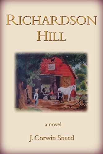 Richardson Hill By J Corwin Sneed