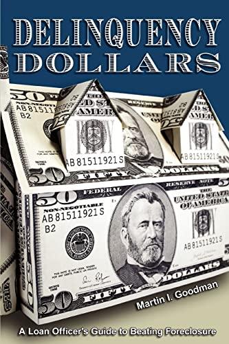 Delinquency Dollars By Martin I Goodman