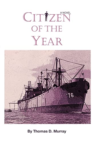 Citizen Of The Year By Thomas D Murray