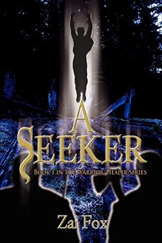 A Seeker By Zai Fox