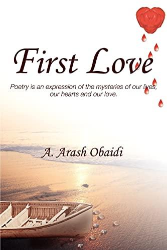 First Love By A Arash Obaidi