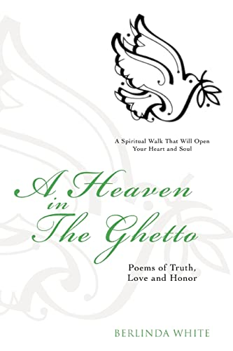 A Heaven In The Ghetto By Berlinda White