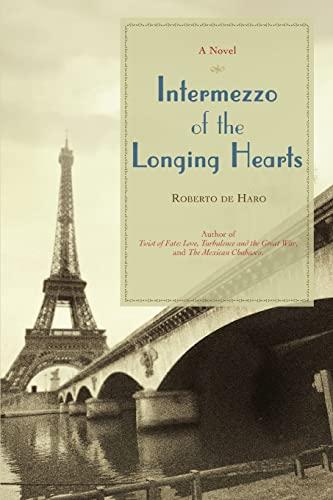 Intermezzo of the Longing Hearts By Roberto De Haro
