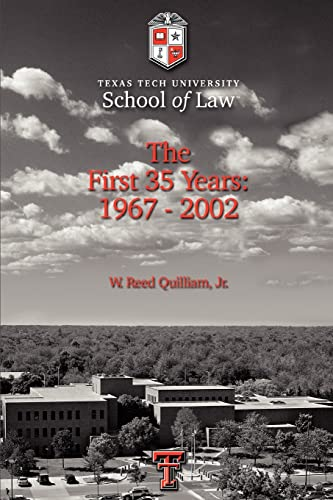 Texas Tech University School of Law By W Reed Quilliam Jr