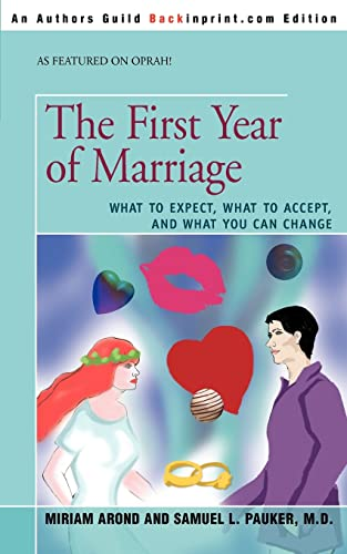 The First Year of Marriage By Miriam Arond