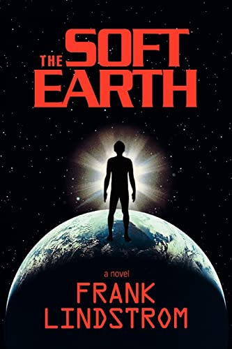 The Soft Earth By Frank Lindstrom
