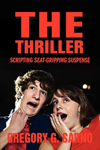 The Thriller By Gregory G Sarno