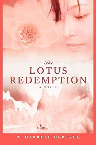The Lotus Redemption By W Darrell Gertsch