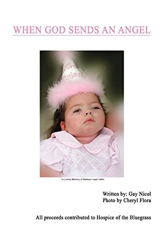 When God Sends an Angel By Gay Nicol
