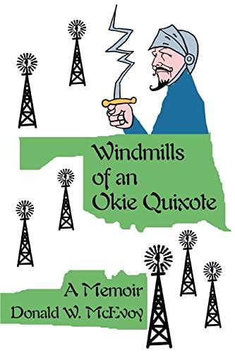 Windmills of an Okie Quixote By Don McEvoy