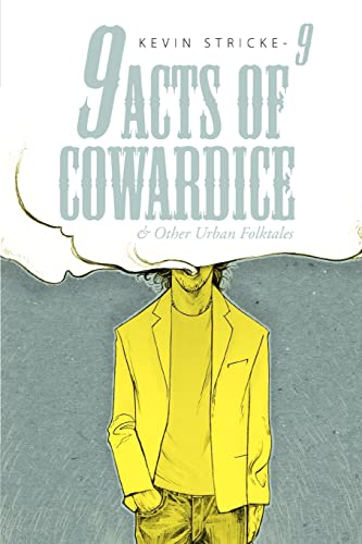 9 Acts of Cowardice By Kevin Stricke-9