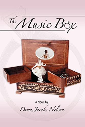 The Music Box By Dawn Jacobs Nelson