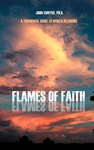 Flames of Faith By John Grady Cunyus, PhD