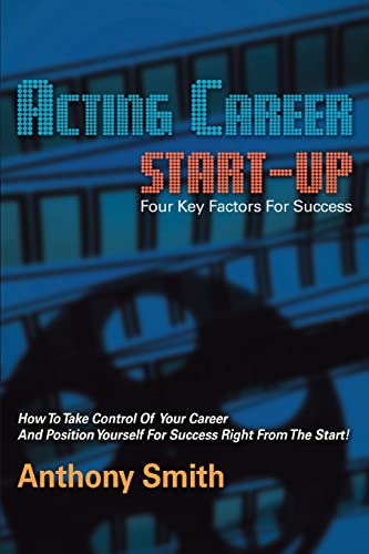Acting Career Start-Up By Anthony L Smith