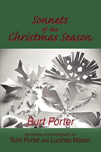 Sonnets of the Christmas Season By Burt Porter