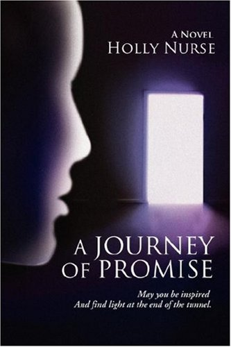 A Journey of Promise By Holly Nurse