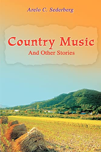 Country Music By Arelo C Sederberg