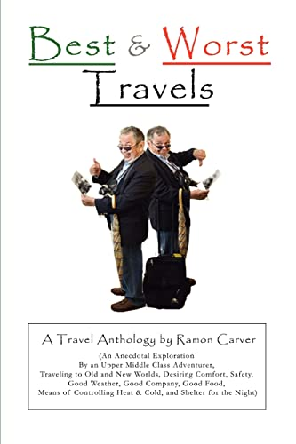 Best and Worst Travels By Ramon Carver
