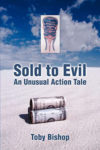 Sold to Evil By Toby Bishop