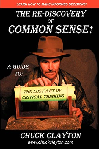 The Re-Discovery of Common Sense By Charles W Clayton