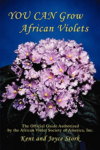 You Can Grow African Violets By Stork Joyce