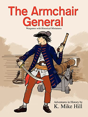 The Armchair General By K Mike Hill