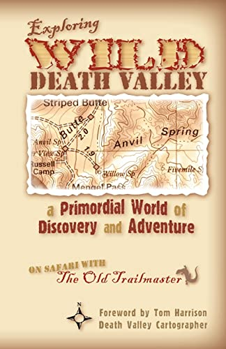 Exploring Wild Death Valley By Dr Steve Greene