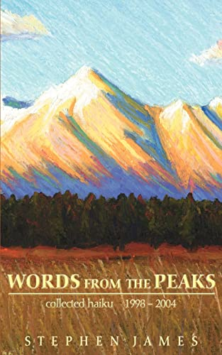 Words from the Peaks By Stephen James
