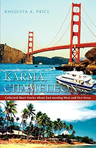 Karma, Chameleon By Khojesta A Price