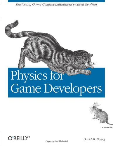 Physics for Games Developers By David M. Bourg