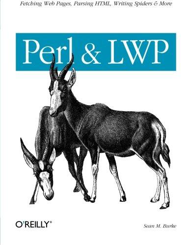 Perl & LWP By Sean M. Burke