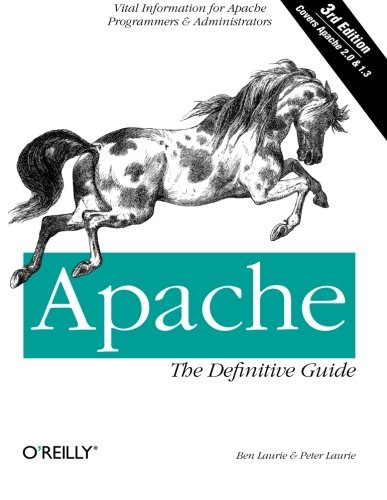 Apache: The Definitive Guide By Ben Laurie