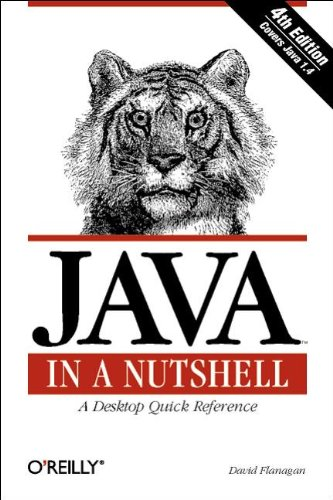 Java In a Nutshell (In a Nutshell (O'Reilly)) By David Flanagan