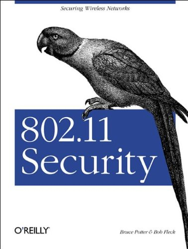 802.11 Security By Bruce Potter