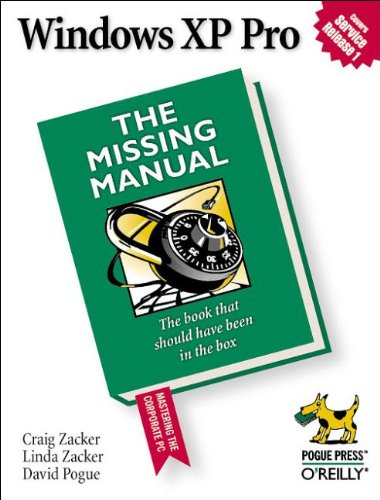 Windows XP Pro: The Missing Manual by Craig Zacker
