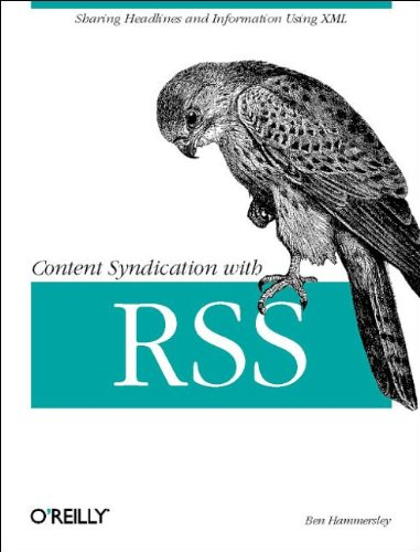 Content Syndication with RSS By Ben Hammersley