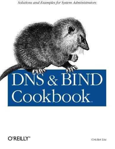 DNS & Bind Cookbook By Cricket Liu