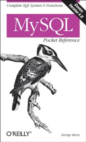 MySQL Pocket Reference (Pocket Reference (O'Reilly)) By George Reese